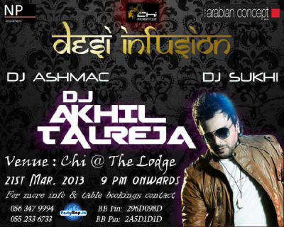 DJ Akhil Talreja at Chi Lodge Dubai on 21st March