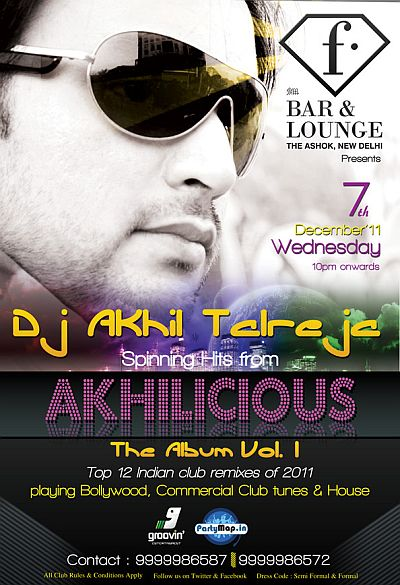 DJ Akhil Talreja at F-Bar, Delhi in Dec'11